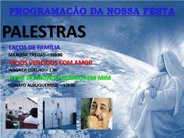 PROGRAMAÇÃO DA NOSSA FESTA