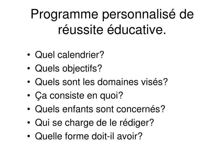 Programme personnalisé de réussite éducative.