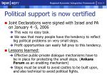 political support is now certified