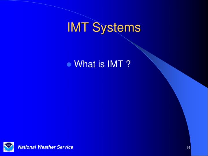 IMT Systems