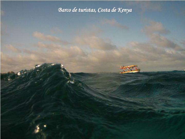 Barco de turistas, Costa de