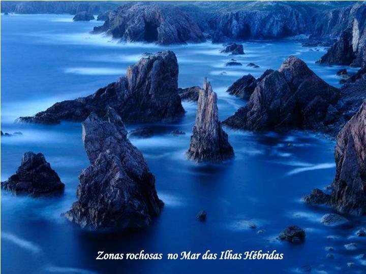 Zonas rochosas  no Mar das Ilhas Hébridas