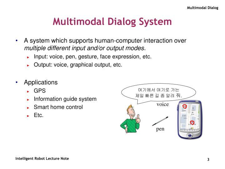 Multimodal Dialog System