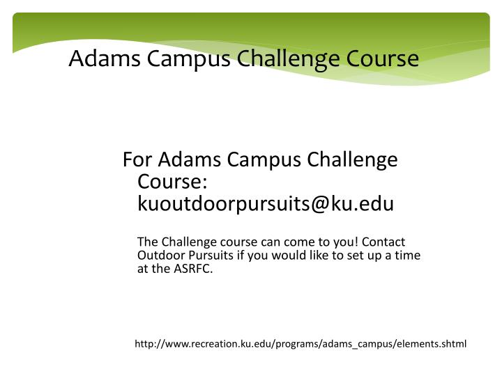Adams Campus Challenge Course