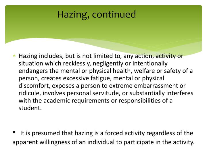 Hazing, continued