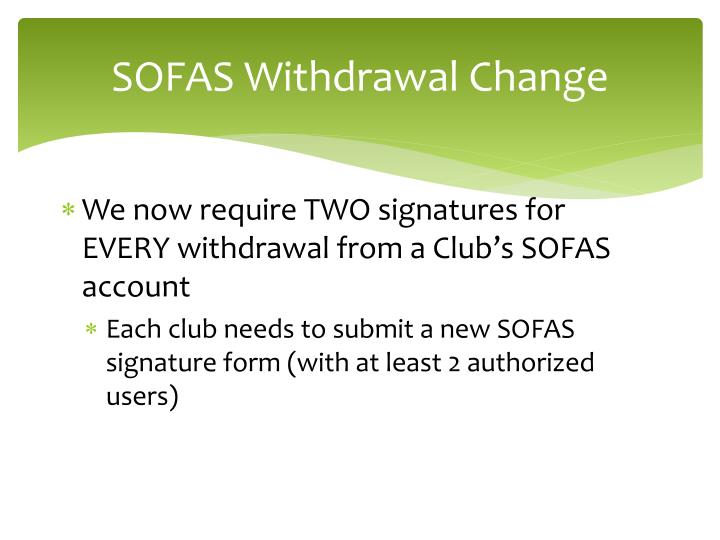 SOFAS Withdrawal Change