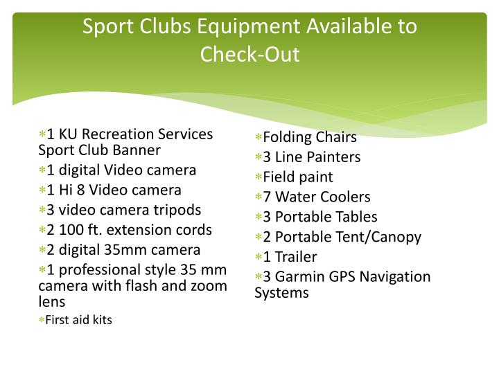 Sport Clubs Equipment Available to Check-Out