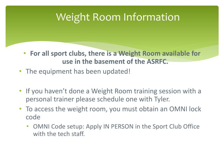 Weight room information