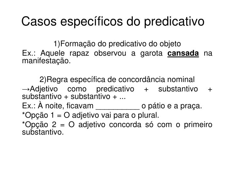 Casos específicos do predicativo