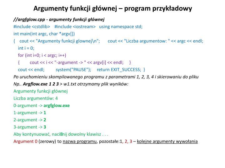 Argumenty funkcji głównej – program przykładowy