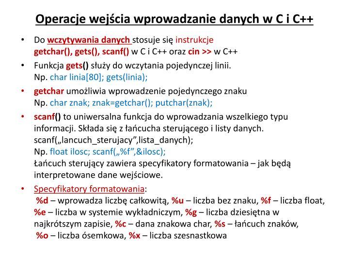 Operacje wejścia wprowadzanie danych w C i C++