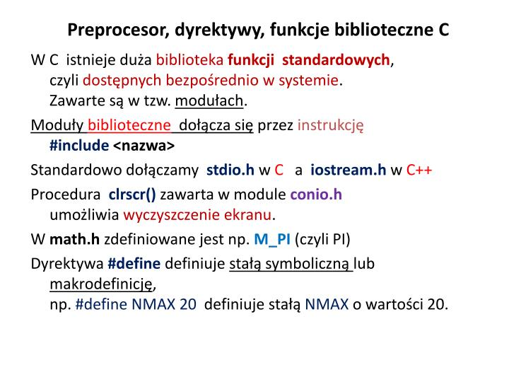 Preprocesor, dyrektywy, funkcje biblioteczne C