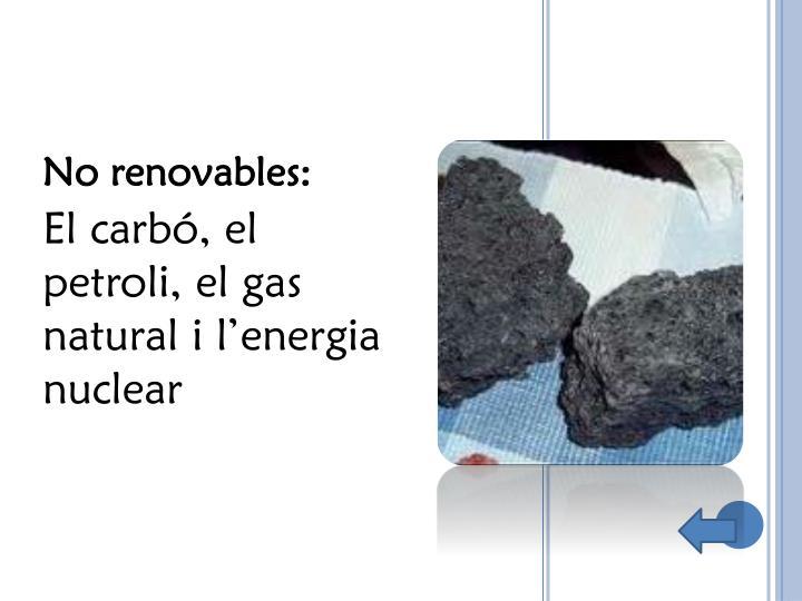 No renovables:
