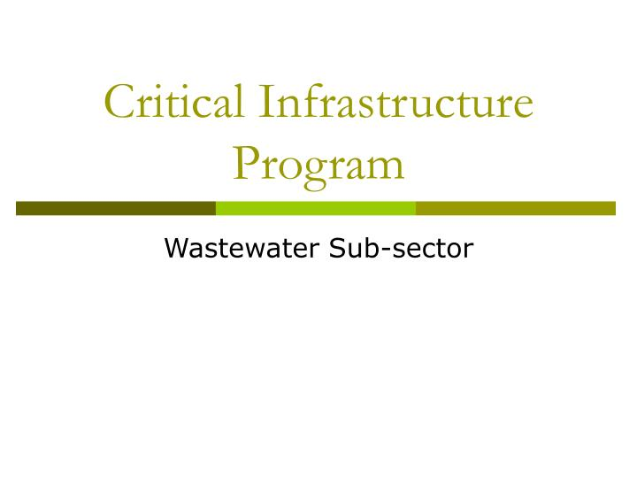 Critical infrastructure program