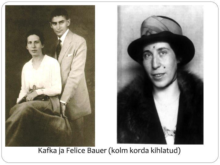 Kafka ja Felice Bauer (kolm korda kihlatud)