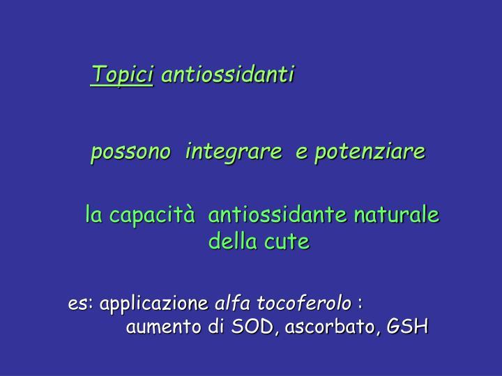 la capacità  antiossidante naturale