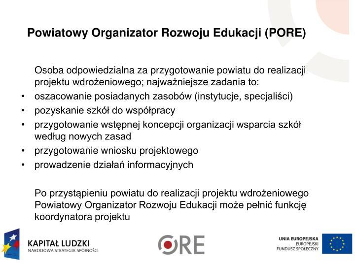 Powiatowy Organizator Rozwoju Edukacji (PORE)