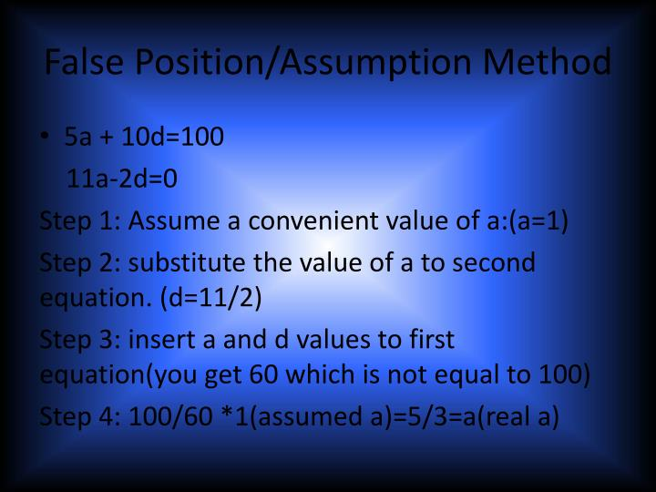 False Position/Assumption Method