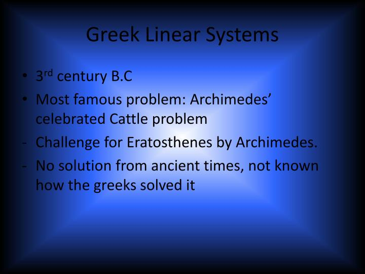 Greek Linear Systems