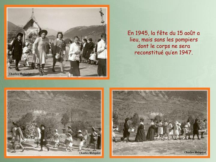 En 1945, la fête du 15 août a