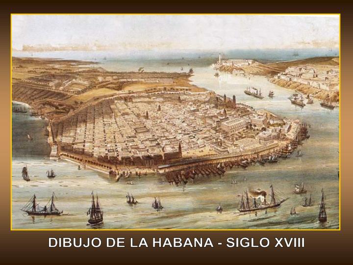 DIBUJO DE LA HABANA - SIGLO XVIII
