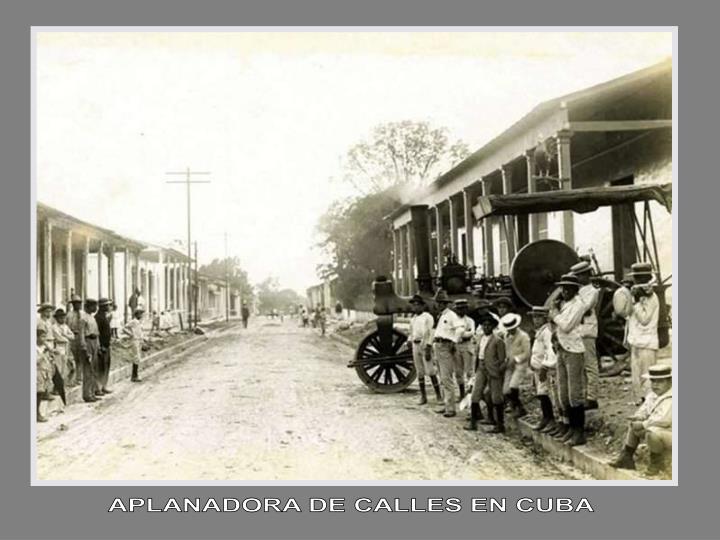 APLANADORA DE CALLES EN CUBA