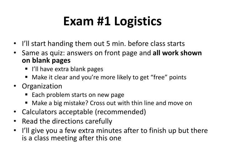 Exam #1 Logistics