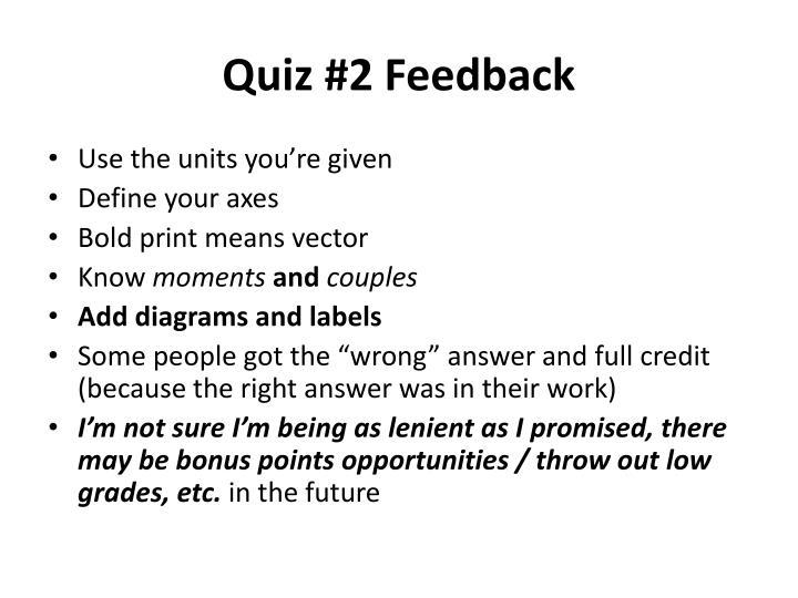 Quiz #2 Feedback