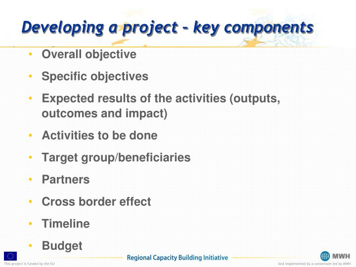 Developing a project key components