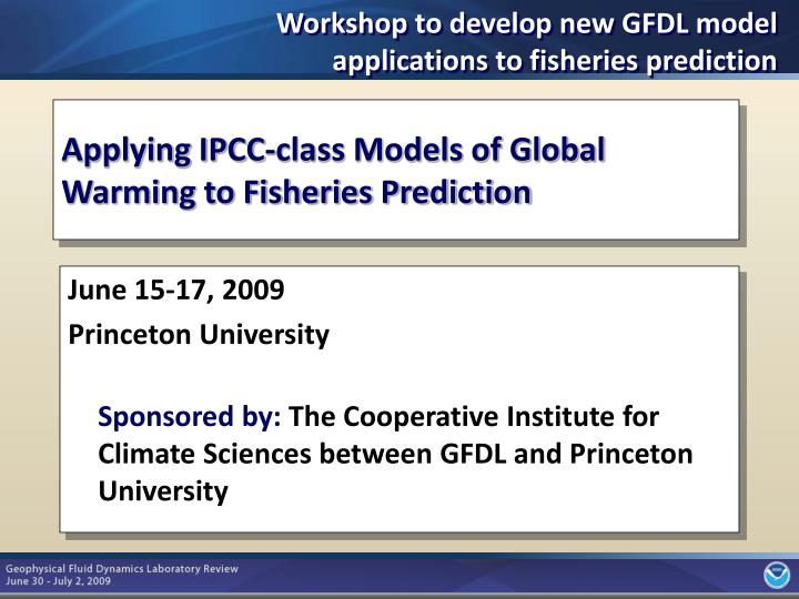 Workshop to develop new GFDL model