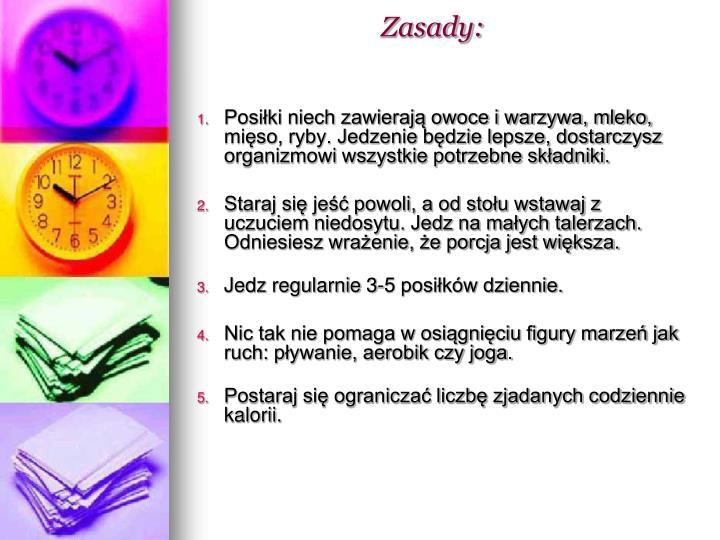 Zasady:
