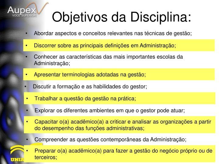Abordar aspectos e conceitos relevantes nas técnicas de gestão;