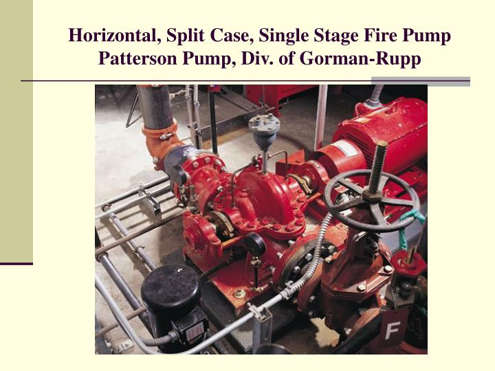 Horizontal, Split Case, Single Stage Fire Pump