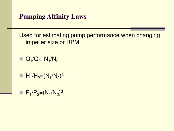 Pumping Affinity Laws