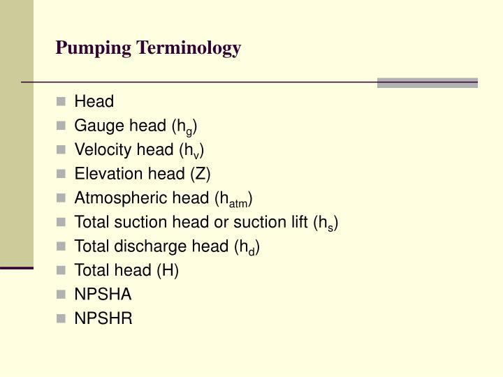 Pumping Terminology