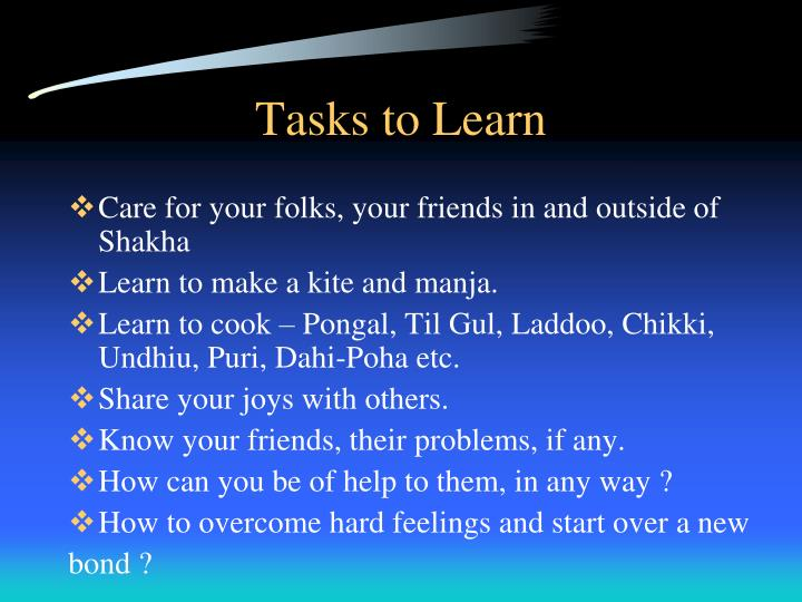 Tasks to Learn