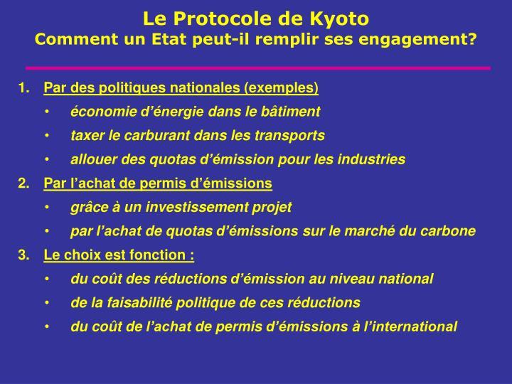 Par des politiques nationales (exemples)