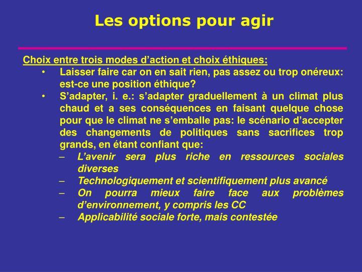 Choix entre trois modes d'action et choix éthiques: