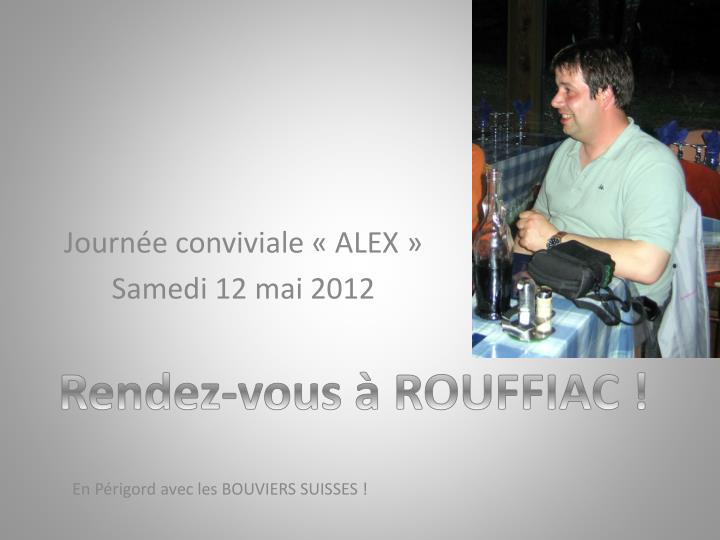 Journée conviviale «ALEX»