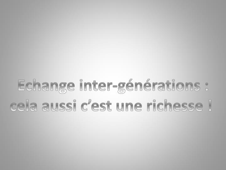 Echange inter-générations :