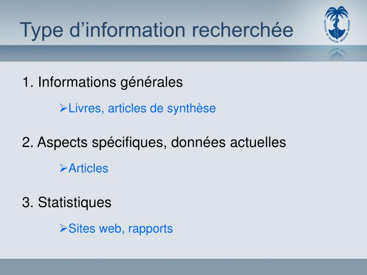 Type d information recherch e