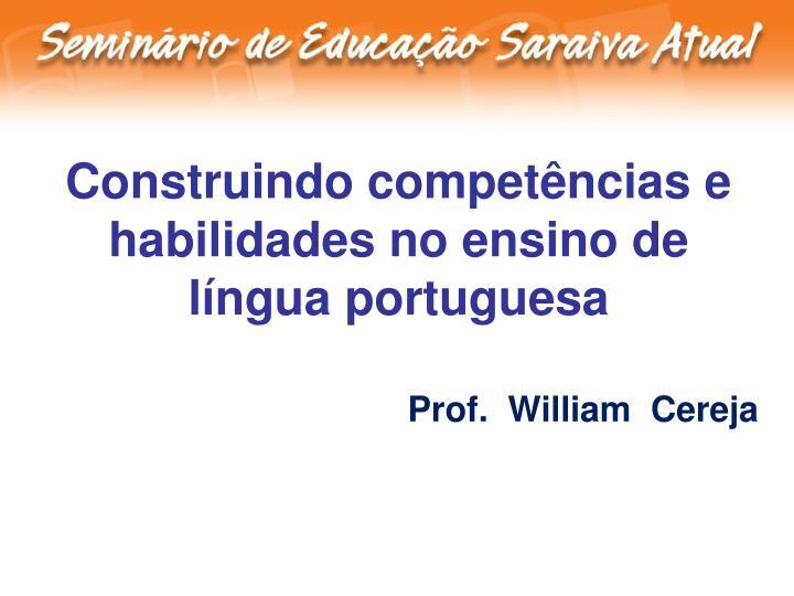 Construindo competências e habilidades no ensino de