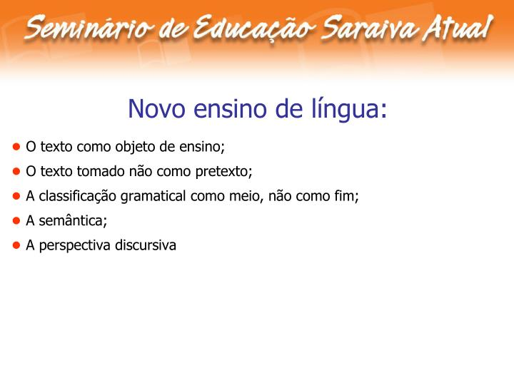 Novo ensino de língua: