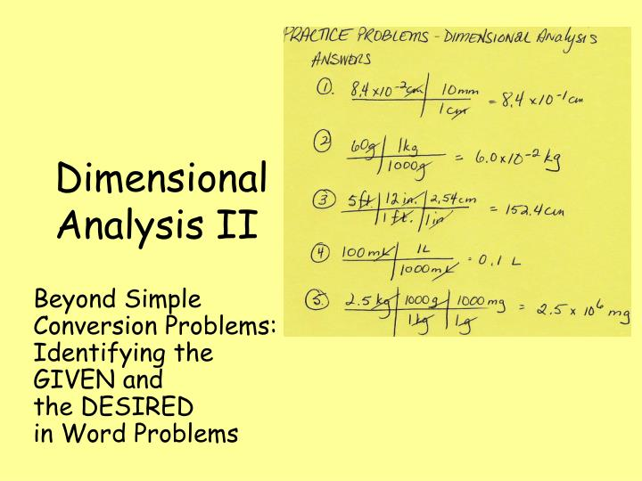 Dimensional analysis ii