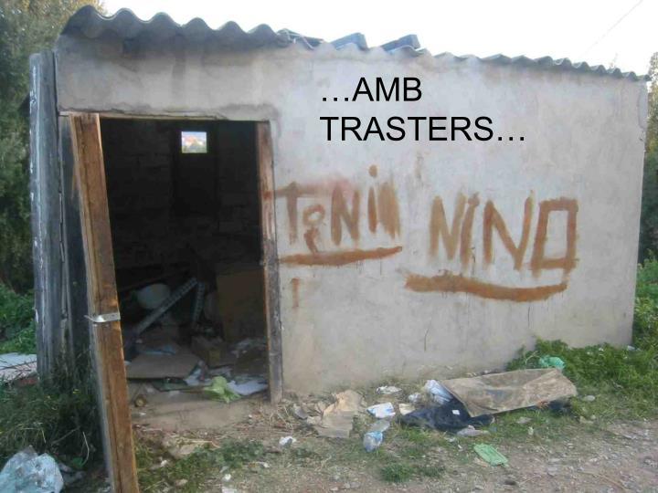 …AMB TRASTERS…