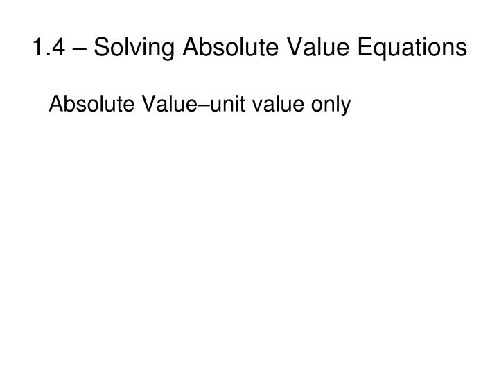 1 4 solving absolute value equations2