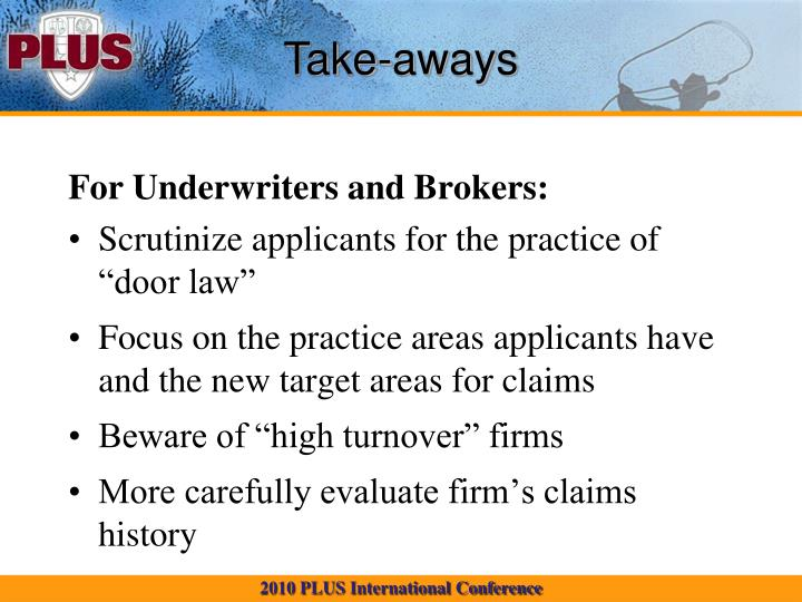 For Underwriters and Brokers: