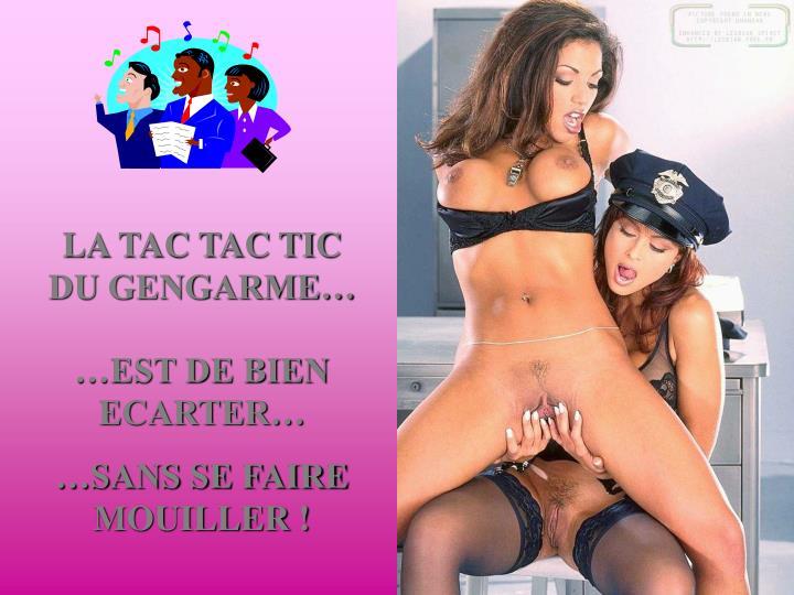 LA TAC TAC TIC DU GENGARME…