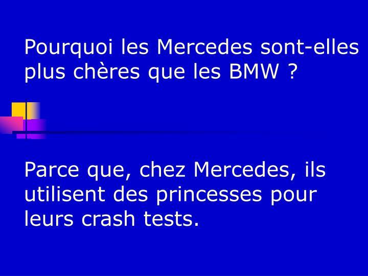 Pourquoi les Mercedes sont-elles plus chères que les BMW ?