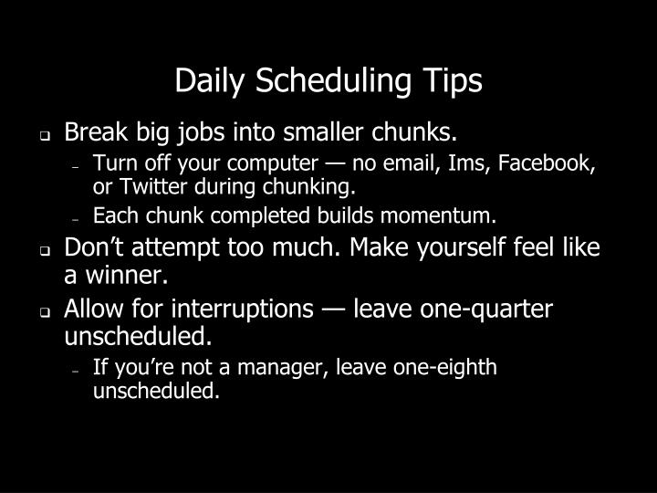 Daily Scheduling Tips